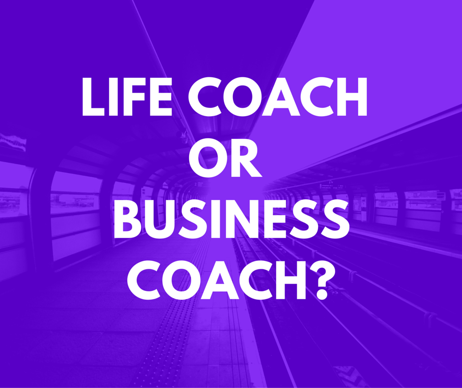 Life Coach vs Business Coach
